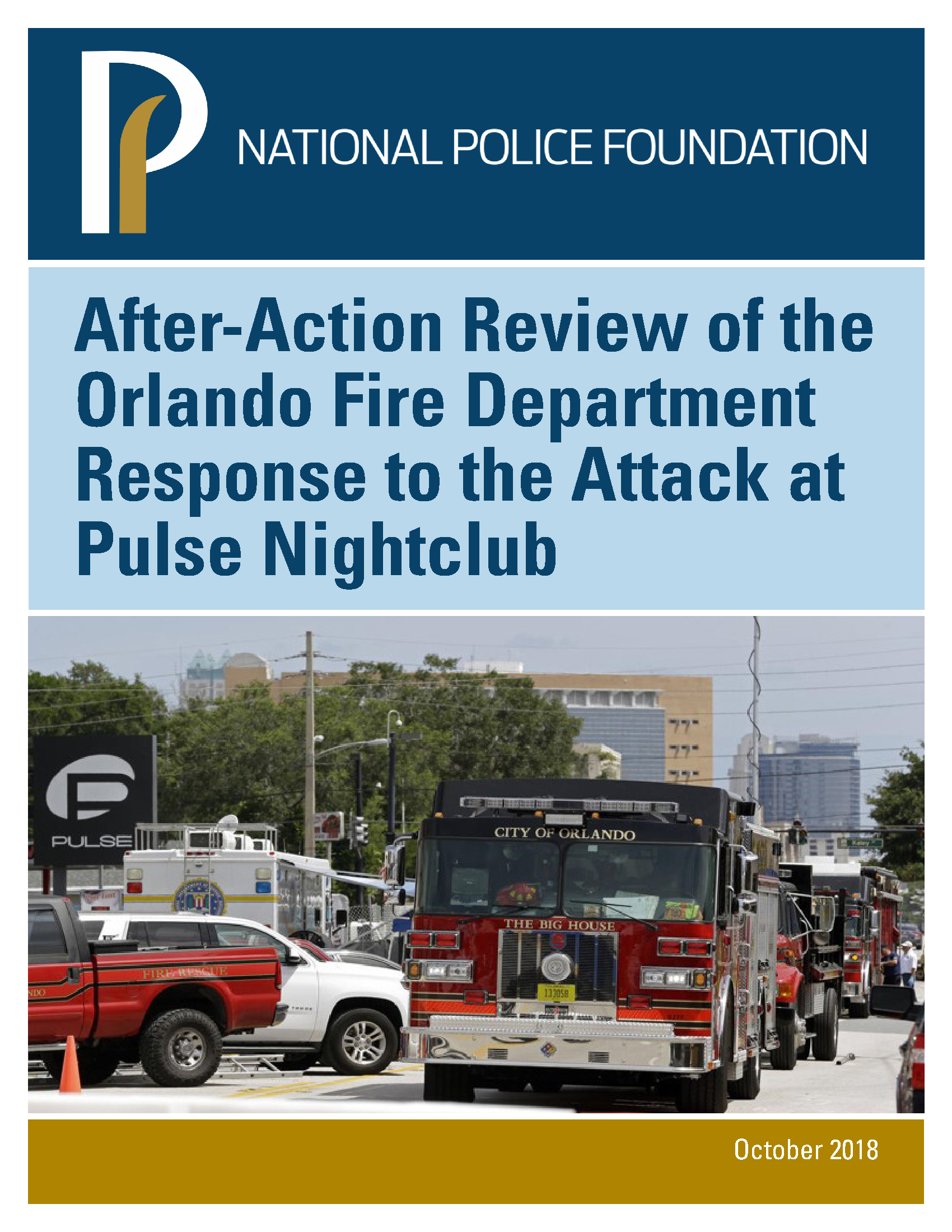 RaCERS Director Contributes to National Police Foundation report on Fire/EMS response to Pulse Nightclub Attack