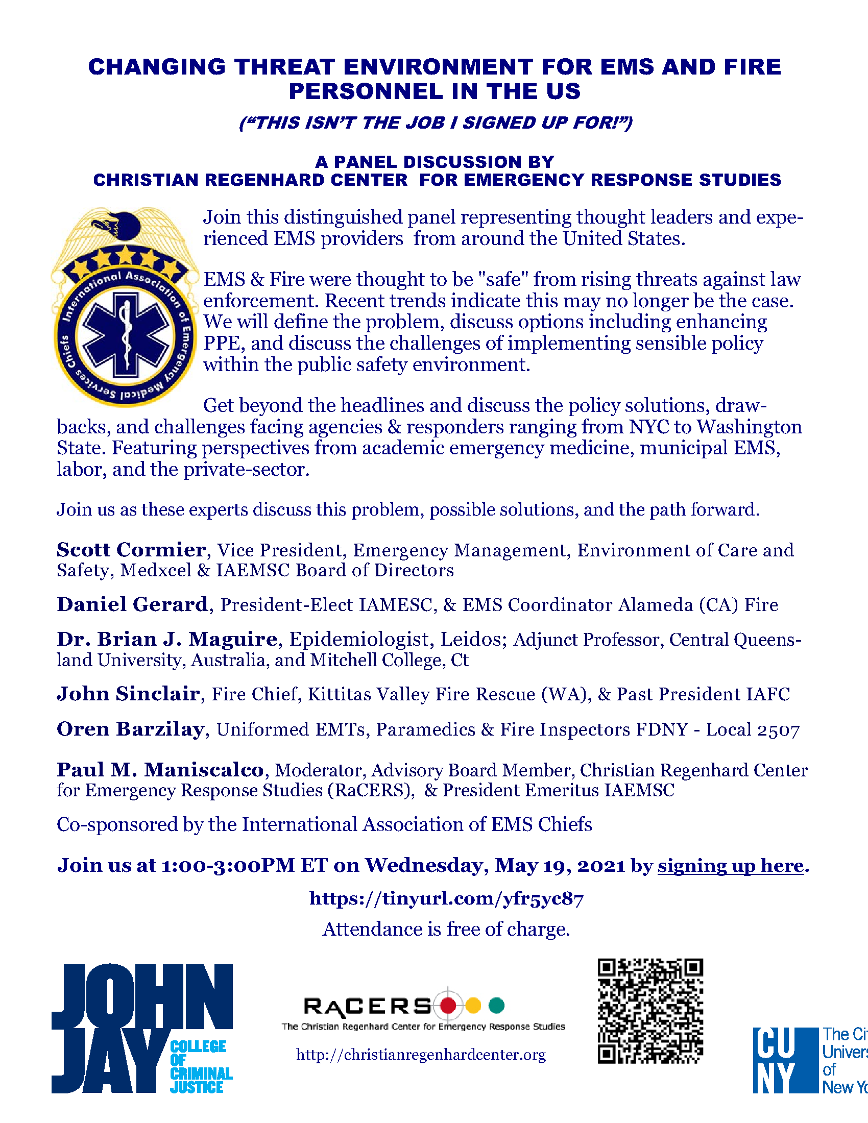 Changing EMS/Fire Threat Environment Panel Discussion 5/19